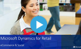 Microsoft Dynamics for Retail eCommerce & Social